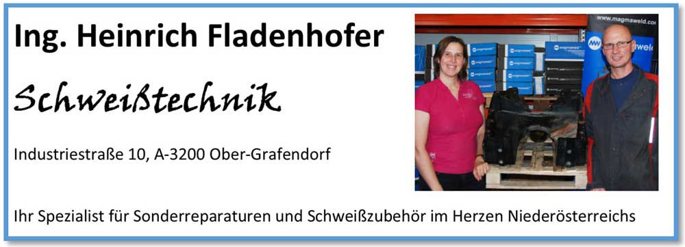 Ing. Heinrich Fladenhofer Schweißtechnik Industriestraße 10, 3200 Ober-Grafendorf, Ihr Spezialist für Sonderreparaturen und Schweißzubehör im Herzen Niederösterreichs