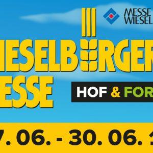 Hof & Forst Wieselburger Messe vom 27.06. bis 30.06.2019 Messe Ankündigung